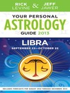 Your Personal Astrology Guide 2013 Libra (eBook)